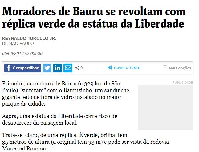 """A """"revolta"""" dos moradores de Bauru chamou a atenção da mídia em todo o país. (Foto: Folha de São Paulo)"""