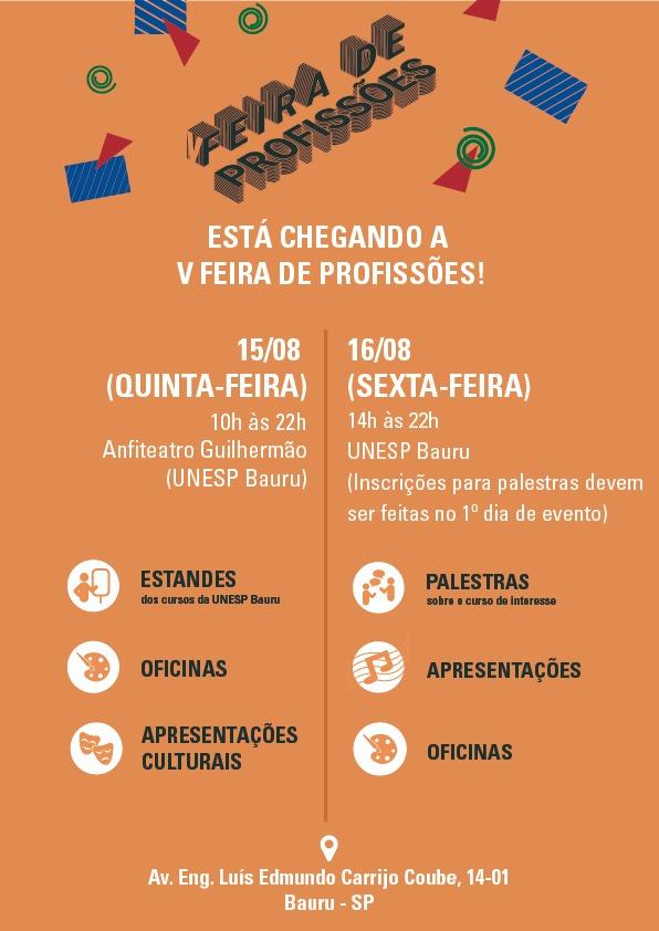 A V Feira de Profissões da UNESP Bauru é promovida pelos cursinhos pré-vestibulares Primeiro de Maio, Princípia e Ferradura