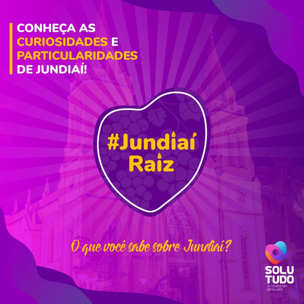 Banner de divulgação da série #JundiaíRaiz, em roxo, com texto de divulgação acima, logo no meio, logo da Solutudo no canto direito abaixo e como imagem de fundo a Catedral Nossa Senhora do Desterro.