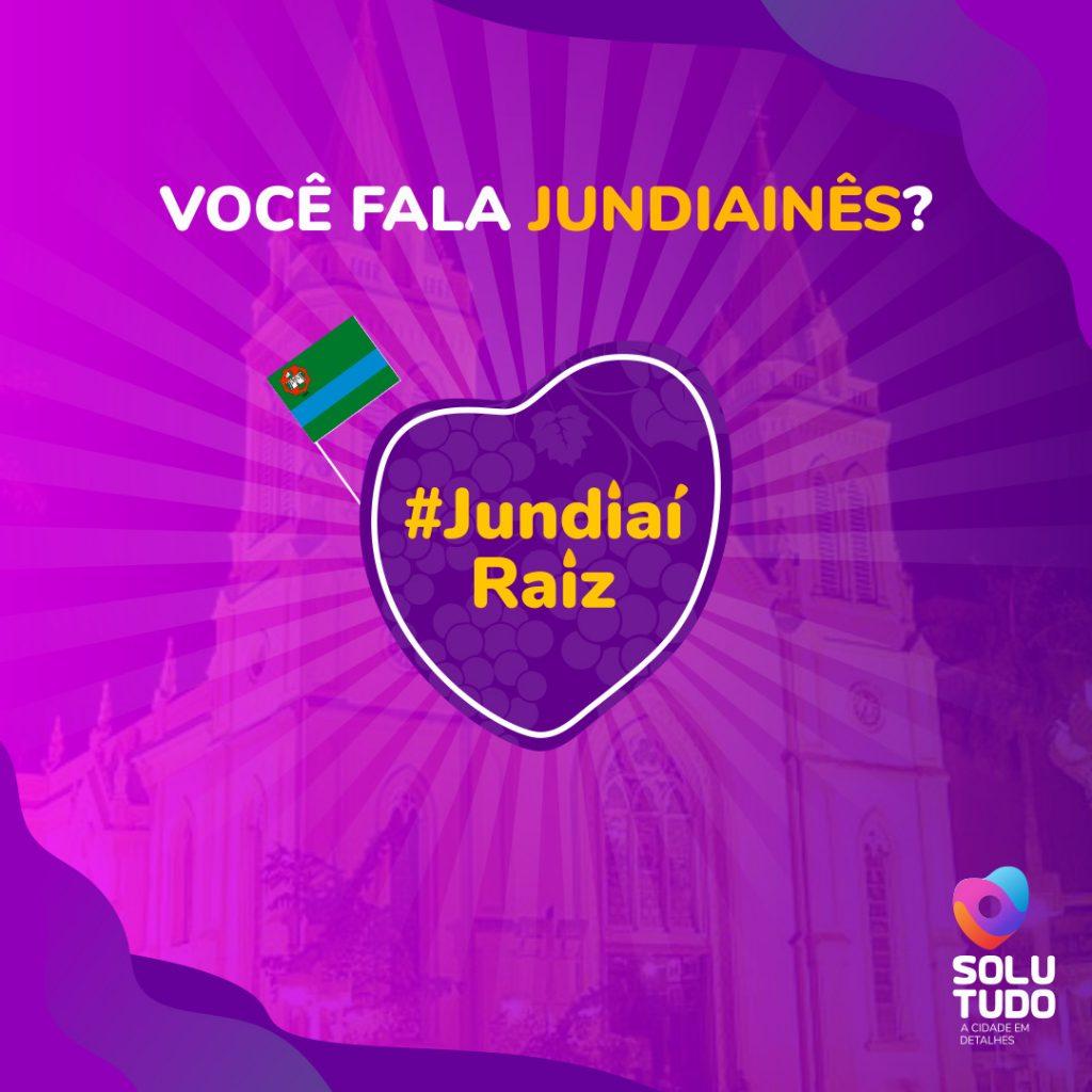 Banner de divulgação dessa matéria dentro da série #JundiaíRaiz: você fala Jundiainês?